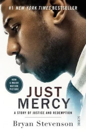 Just Mercy (Film Tie-In Edition) av Bryan Stevenson (Heftet)
