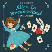 Classic Moments From Alice in Wonderland av Lewis Carroll (Innbundet)