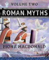 Roman Myths: Volume Two av Fiona Macdonald (Innbundet)