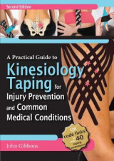 Omslag - A Practical Guide to Kinesiology Taping for Injury Prevention and Common Medical Conditions