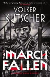 The March Fallen av Volker Kutscher (Heftet)