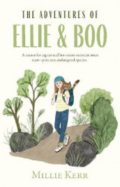 The Adventures of Ellie & Boo av Millie Kerr (Heftet)