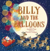 Billy and the Balloons av Elizabeth Dale (Innbundet)
