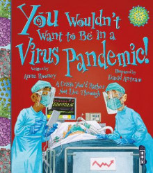 You Wouldn't Want To Be In A Virus Pandemic! av Anne Rooney (Heftet)