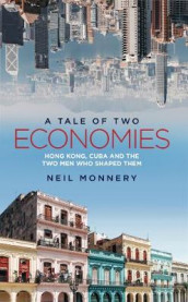 A Tale of Two Economies av Neil Monnery (Heftet)