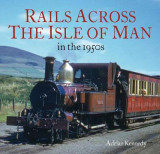 Omslag - Rails Across the Isle of Man