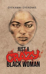 Omslag - Just a Crazy Black Woman