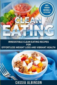 Clean Eating av Cassia Albinson (Heftet)