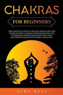 Chakras for Beginners av Aura Heal (Heftet)