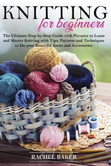 Knitting for Beginners av Rachel Baker (Heftet)