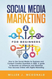 Social Media Marketing for Beginners av Miller James McDonald (Heftet)