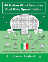 Omslag - 40 Italian Word Searches Cool Kids Speak Italian