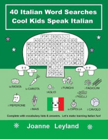 40 Italian Word Searches Cool Kids Speak Italian av Joanne Leyland (Heftet)