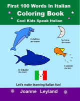 Omslag - First 100 Words In Italian Coloring Book Cool Kids Speak Italian