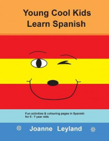 Young Cool Kids Learn Spanish av Joanne Leyland (Heftet)
