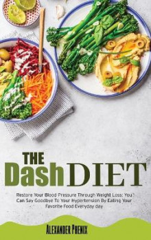 The Dash Diet av Alexander Phenix (Innbundet)