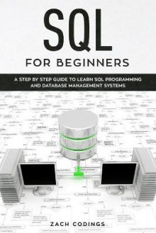 SQL for Beginners av Zach Codings (Heftet)