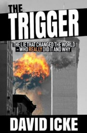 The Trigger av David Icke (Heftet)