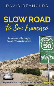 Slow Road to San Francisco av David Reynolds (Heftet)