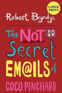 The Not So Secret Emails Of Coco Pinchard av Robert Bryndza (Heftet)