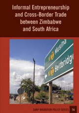 Omslag - Informal Entrepreneurship and Cross-Border Trade Between Zimbabwe and South Africa