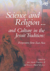 Omslag - Science and Religion and Culture in the Jesuit Tradition