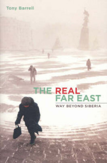 The Real Far East av Tony Barrell (Heftet)