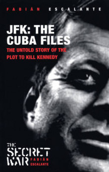 JFK - The Cuba Files av Fabian Escalante (Heftet)