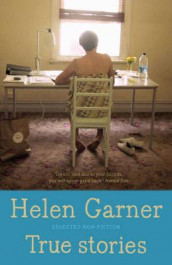 True Stories av Helen Garner (Heftet)