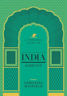 A Personal Guide to India and Bhutan av Christine Manfield (Heftet)