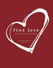 Find Love av Carolin Dahlman (Heftet)