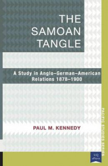 The Samoan Tangle av Paul Kennedy (Heftet)