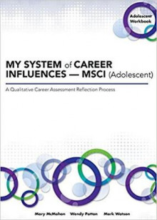 My System of Career Influences - Msci (Adolescent): Workbook av Wendy Patton, Mary McMahon og Mark Watson (Heftet)