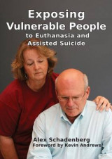Omslag - Exposing Vulnerable People to Euthanasia and Assisted Suicide