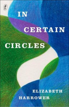 In Certain Circles av Elizabeth Harrower (Heftet)