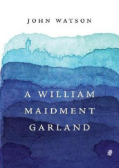A William Maidment Garland av John Watson (Heftet)
