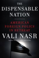 The Dispensable Nation av Vali Nasr (Innbundet)