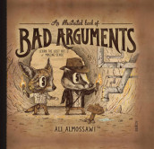 An Illustrated Book of Bad Arguments av Ali Almossawi (Innbundet)
