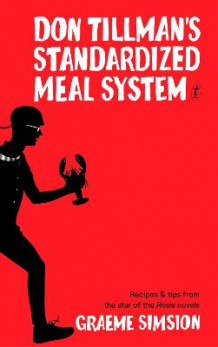 Don Tillman's Standardised Meal System av Graeme Simsion (Innbundet)