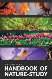 The Handbook Of Nature Study in Color - Trees and Garden Flowers av Anna B Comstock (Heftet)