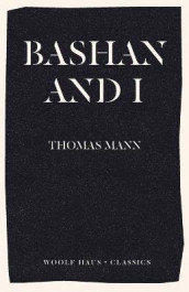 Bashan and I av Thomas Mann (Heftet)