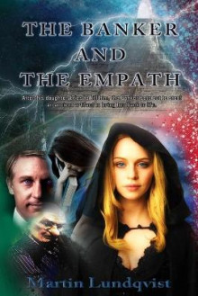 The Banker and the Empath av Martin Lundqvist (Heftet)