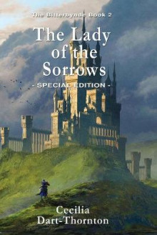 The Lady of the Sorrows - Special Edition av Cecilia Dart-Thornton (Heftet)