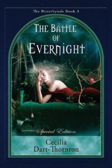 The Battle of Evernight - Special Edition av Cecilia Dart-Thornton (Heftet)