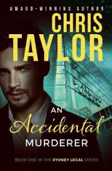 An Accidental Murderer av Chris Taylor (Heftet)