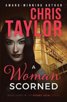 A Woman Scorned av Chris Taylor (Heftet)