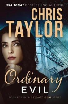Ordinary Evil av Chris Taylor (Heftet)