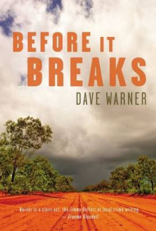 Before It Breaks av Dave Warner (Heftet)