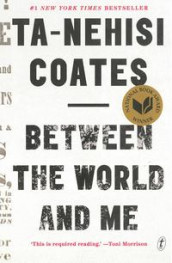 Between the world and me av Ta-Nehisi Coates (Heftet)