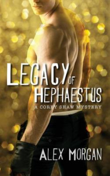 Legacy of Hephaestus av Alex Morgan (Heftet)